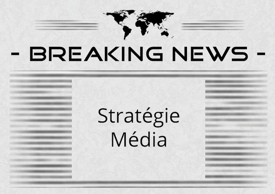 stratégie média
